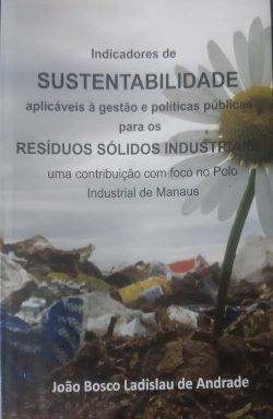 Indicadores de sustentabilidade aplicáveis à gestão e políticas